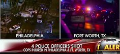 Philadelphia cops ambushed by shooter with 'hatred of police'; Ft. Worth officers also shot Friday night