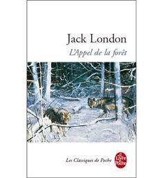 L'Appel sauvage - Jack London