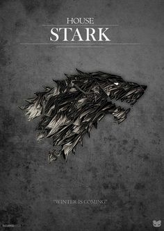 Awesome Game of Thrones House Stark poster Casas Game Of Thrones, Arte Game Of Thrones, Game Of Thrones Poster, Game Of Thrones Houses, Xena Warrior Princess, Winter Is Here, Winter Is Coming, Arya Stark, Jon Snow