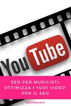 SEO per musicisti: ottimizza i tuoi video per il SEO