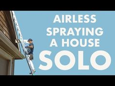 Airless Spraying SOLO! Gables and Garage Doors. Tips from The Idaho Painter. Life Tv, How To Make Paint, Painting Tips, Idaho, Garage Doors, Carriage Doors