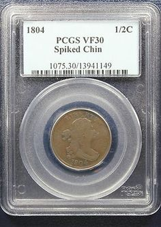1804 Half Cent PCGS VF30 - SPIKED CHIN. Available at Finger Lakes Numismatics