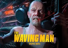 """HOX"" CGI Prototype Comic   THE WAVING MAN by AMOK COMICS, Sven Stober on ArtStation at https://www.artstation.com/artwork/xwmB2"