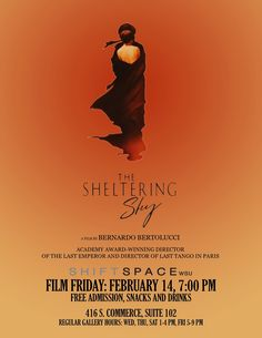 WSU SHIFTSPACE: Film Friday- Featuring: The Sheltering Sky