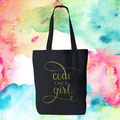 "Gold Ink ""Code Like a Girl"" Tote Bag"