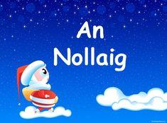 Foclóir na Nollag « Christmas Classroom Resources for Teachers 6 Class, Irish Language, Teacher Resources, Celtic, Ireland, Classroom, Activities, Teaching, Languages
