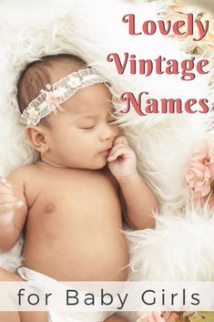 Pretty Vintage Names for Girls - Living For the Sunshine If you're looking for a pretty vintage girl name, this post will help you find the perfect beautiful old fashioned name for your baby girl! T Baby Names, Girls Names Vintage, Names Girl, Unique Baby Names, Vintage Boys, Sweet Baby Girl Names, One Syllable Girl Names, Southern Girl Names, Italian Baby Names