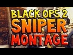 Call Of Duty Black Ops 2 Sniper Montage #1