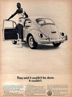 Classic Advertising: VW. They said it couldn't be done. It couldn't.