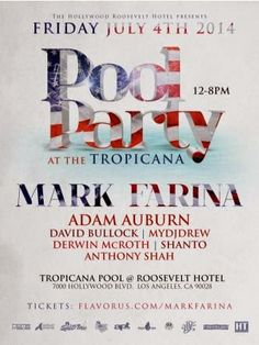 4th of July Weekend Idea #4: IndepenDANCE Pool Party @ The Hollywood Roosevelt Hotel