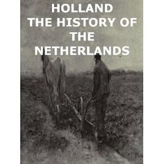 Holland: The History of the Netherlands With a Supplementary Chapter Of Recent Events By Julian Hawthorne [Illustrated] (Kindle Edition)  http://flavoredwaterrecipes.com/amazonimage.php?p=B0079OJGNW  B0079OJGNW