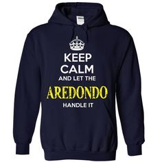 AREDONDO - KEEP CALM AND LET THE AREDONDO HANDLE IT - #shirt for girls #hoodie novios. THE BEST  => https://www.sunfrog.com/Valentines/AREDONDO--KEEP-CALM-AND-LET-THE-AREDONDO-HANDLE-IT-55215592-Guys.html?id=60505