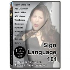 Sign Language 101: A Beginner`s Guide to American Sign Language