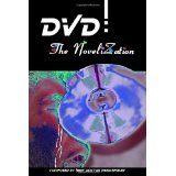 DVD: The Novelization (Paperback)By Herr Doktor Musikspieler