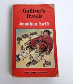 "1983 Paperback Book ""Gulliver's Travels"" by Jonathon Swift, A Watermill Classic"
