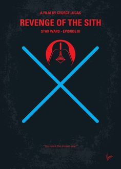Star Wars: Episode III - Revenge of the Sith (2005) ~ Minimal Movie Poster by Chungkong #amusementphile