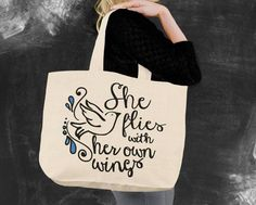 She Flies With Her Own Wings Tote Bag