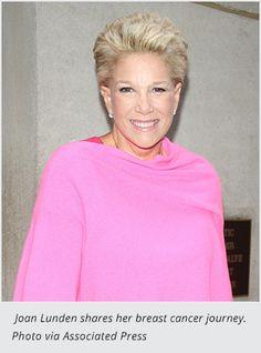 Joan Lunden Shares Her Cancer Journey. The former TV host's memoir tracks her fight against triple-negative breast cancer