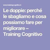 Le doppie: perché le sbagliamo e cosa possiamo fare per migliorare – Training Cognitivo