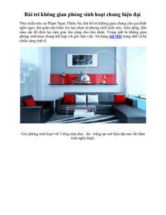 Bài trí không gian phòng sinh hoạt chung hiện đại by Thiet Ke  Noi That via slideshare