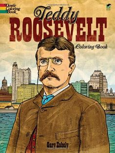 teddy roosevelt coloring book dover coloring books price399