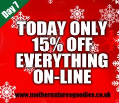Save 15% Today on Everything on our website http://mothernaturesgoodies.co.uk
