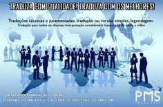 TRADUZA COM QUALIDADE! TRADUZA COM OS MELHORES!  A PMS Traduções conta com uma equipe especializada em tradução.   Faça conosco tradução técnicas e juramentadas, tradução ou versão simples, legendagem, interpretação simultânea, transcrição de áudio e vídeo e tradução para todos os idiomas.  ... Site: www.pmstraducoes.com.br E-mail: contato@pmstraducoes.com.br (11) 3090-2455 / (11) 95727-2655 (17) 3013-9599 / (17) 99645-2988