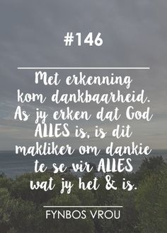 Afrikaanse Quotes, Type 3, Facebook, Photos, Pictures
