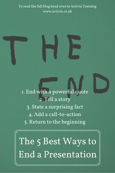 The 5 Best Ways to end your Presentation