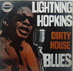 lightning hopkins - dirty house blues Jazz Blues, Blues Music, Paul Butterfield, William Christopher, Delta Blues, Blue Poster, Muddy Waters, Blues Artists, Country Blue