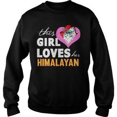 Himalayan This Girl Loves Her Himalayan Cat Crew Sweatshirts T-Shirts, Hoodies ==►► Click Order This Shirt NOW!