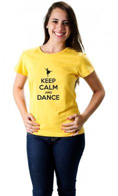 Camiseta Dance - Keep Calm and Dance Bailarina por apenas R$37.50