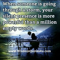 You find out who your #friends  are when you are going through that #storm.