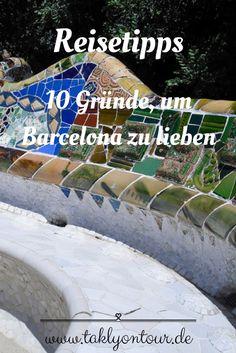 ➙ Warum ich sofort wieder eine Reise nach Barcelona machen würde • Meine 10 Gründe, um Barcelona zu lieben