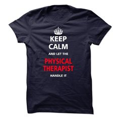 Let the PHYSICAL THERAPIST T Shirt, Hoodie, Sweatshirt