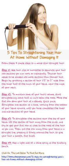 5 Tips To Straightening Your Hair At Home Without Damaging It: Follow These 4 Simple Steps To A Movie-Star-Straight Hair... Click On The Image Above To Read On And Find Out More...