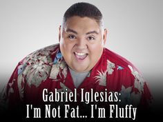 Gabriel Iglesias is hilarious!! I believe laughing is really good for your health