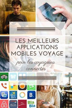 Découvrez notre sélection d'applications mobiles idéales pour les voyageurs connectés !  #voyage #application #connecté #information #telephone #device #voyageurs #mobile
