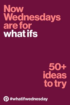 Ready to take the leap and try something new? Beat the midweek blues with one of these hand-picked ideas and share your #whatifwednesday.
