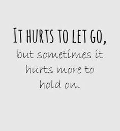 It Hurts to Let Go.  #GetMore #GetWright