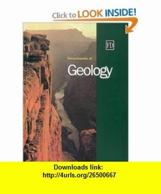 Encyclopedia of Geology (9781579581886) Roger Smith , ISBN-10: 1579581889  , ISBN-13: 978-1579581886 ,  , tutorials , pdf , ebook , torrent , downloads , rapidshare , filesonic , hotfile , megaupload , fileserve