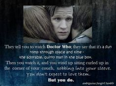The sobbing part is specially true!