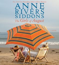"#NEW: Listen to a sample of the #Literary #Novel ""The Girls of August"" by Anne Rivers Siddons right here: http://amblingbooks.com/books/view/the_girls_of_august"