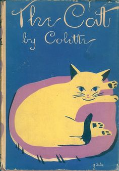 'The Cat' by Colette. Cover illustration by Suzanne Suba. First American Edition, 1936 Crazy Cat Lady, Crazy Cats, I Love Cats, Cool Cats, Photo Chat, Vintage Book Covers, Vintage Cat, Book Illustration, Cat Illustrations