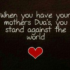 #Mother #Quotes #Islamic When you have your mother praying for you, you can stand up against the whole world