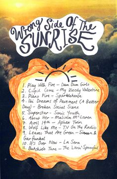 Playlist: The Wrong Side of the Sunrise