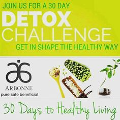 Arbonne 30 Days to Healthy Living and Beyond. Order your ASVP 30 Days to Healthy Living & Beyond Set @ http://luzmariaheredia.arbonne.com