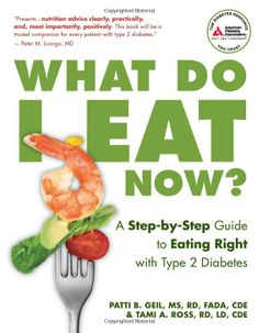 """What Do I Eat Now?: A Step-by-Step Guide to Eating Right with Type 2 Diabetes - the single best resource for people with diabetes to learn how to eat right and eat healthy with diabetes. Each chapter explains a vital concept of diabetes nutrition in easy-to-understand language. """"Tell Me What to Eat"""" meal plans and recipes at the end of each chapter get readers started on a lifetime of healthy eating. Don't waste time trying to figure ..."""