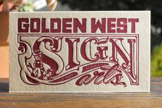 Gold West Sign Arts - front | Flickr - Photo Sharing!