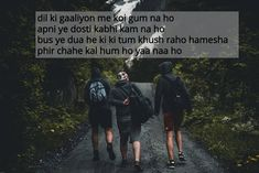 apni mulakat kuch adhuri si lagi paas hokar bhi duri si lagi hotho pe hasi, aankho me majburi si lagi jindagi me pahli baar kisi ki dosti itni jarur lagi Friendship Day Shayari, Quotes About Friendship Ending, Short Friendship Quotes, Friendship Status, Best Friend Poems, Birthday Quotes For Best Friend, Wishes For Friends, Best Friends, Bff Quotes